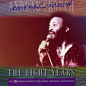 The Light Years: Andrae Crouch by Andrae Crouch