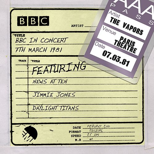 BBC In Concert (7th March 1981) by The Vapors