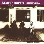 Casablanca Moon/Desperate Straights de Slapp Happy