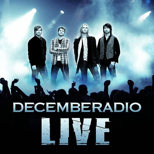 Live by DecembeRadio