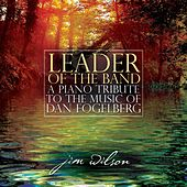 Leader Of The Band by Jim Wilson