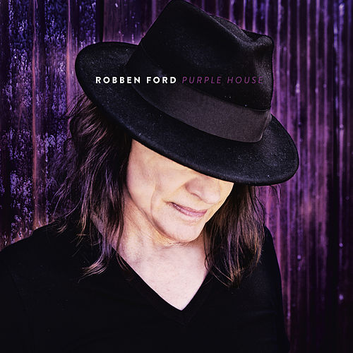 Purple House by Robben Ford