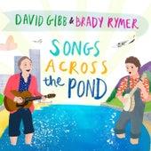 Songs Across the Ponds von David Gibb