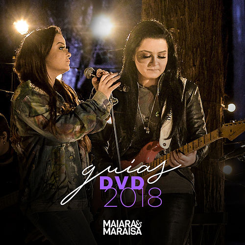 Guias do Dvd 2018 de Maiara & Maraisa
