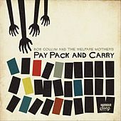 Pay Pack and Carry de Bob Collum