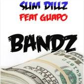 Bandz de Slim Dillz