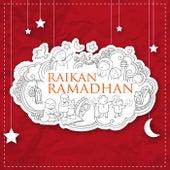 Raikan Ramadhan – Koleksi Lagu-Lagu Mendidik Jiwa von Various Artists
