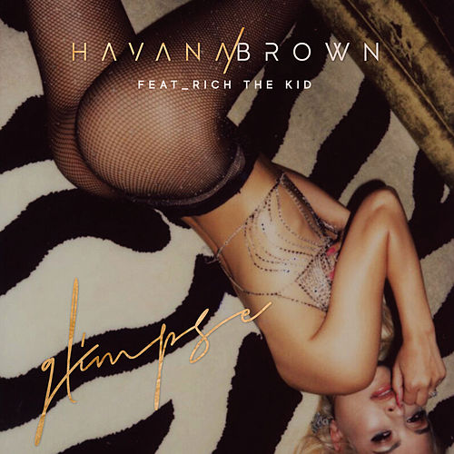 Glimpse von Havana Brown