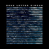 Running Out of Time de Dead Letter Circus