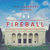 Fireball de The Claremont Shades
