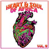 Heart And Soul Of Africa Vol. 9 von Various Artists