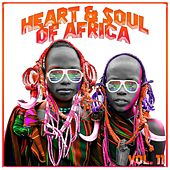 Heart and Soul of Africa Vol. 11 de Various Artists