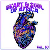 Heart and Soul of Africa Vol. 10 de Various Artists