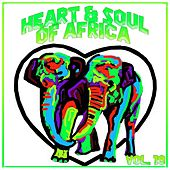Heart and Soul of Africa Vol. 19 de Various Artists