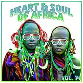 Heart and Soul of Africa Vol. 14 by Various Artists