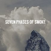 Seven Phases of Smoke von Various Artists