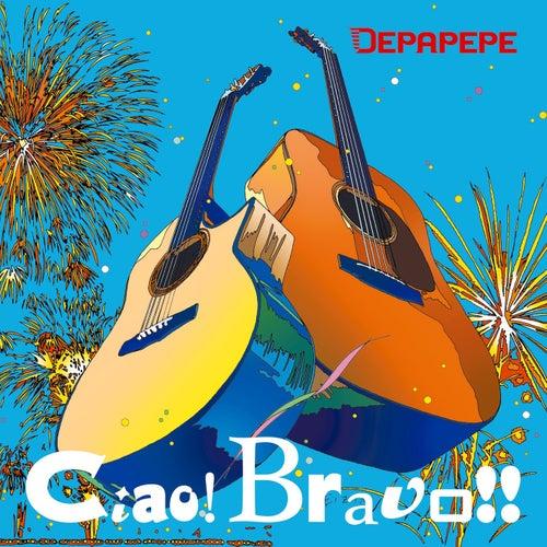 Ciao! Bravo!! by Depapepe