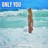 Only You von Anne-Caroline Joy