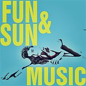 Fun & Sun Music von Various Artists