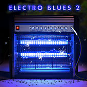 Electro Blues 2 by Various Artists