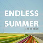 Endless Summer by The Hidden