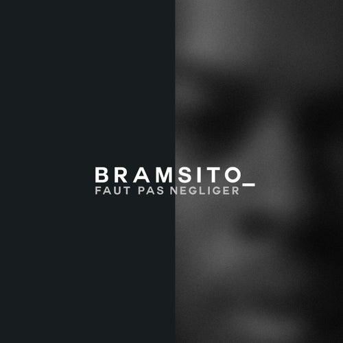 Faut pas négliger de Bramsito