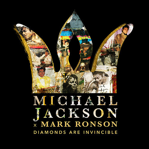 Michael Jackson x Mark Ronson: Diamonds are Invincible von Michael Jackson