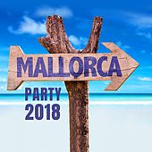Mallorca Party 2018 von Various Artists