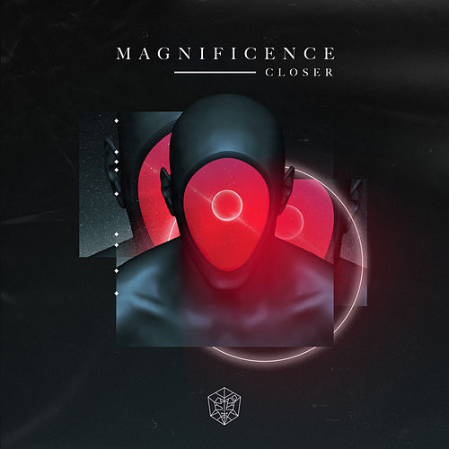 Closer von Magnificence
