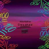 DeadAzz by Killa Hydraa