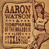 Live at the Texas Hall of Fame de Aaron Watson