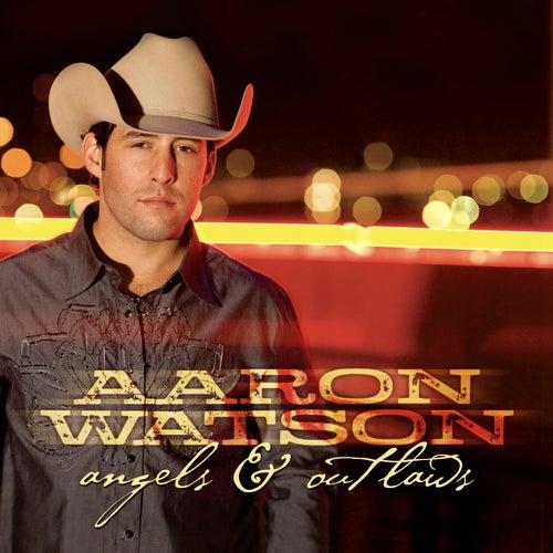 Angels & Outlaws de Aaron Watson