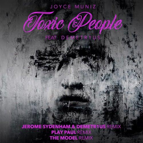 Toxic People Remixes #2 von Joyce Muniz
