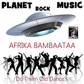 Do Them Old Dance's (Ntelek Radio Vocal MIX) by Afrika Bambaataa