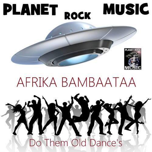 Do Them Old Dance's (Ntelek Radio Instrumental MIX) by Afrika Bambaataa