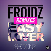 Easy Lover by FROIDZ