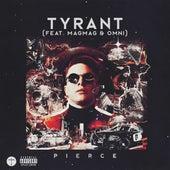 Tyrant von Pierce