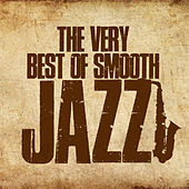 The Very Best of Smooth Jazz (40 Unforgettable Tracks) von Various