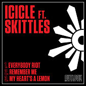 Everybody Riot by Icicle