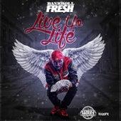 Live Yo Life (Texas Remix) de Bankroll Fresh