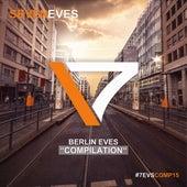 Berlin Eves 2018 by Various Artists