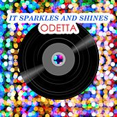 It Sparkles And Shines by Odetta