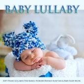 Baby Lullaby: Soft Piano Lullabies For Babies, Nursery Rhymes Sleep Aid & Baby Sleep Music de Baby Music Experience