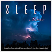 Sleep Music: Binaural Beats Sleeping Music &Thunderstorm Sounds For Deep Sleep & Relaxation Music by Nature Sounds (1)