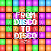 From Disco to Disco 2 von Various Artists