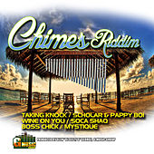 Chimes Riddim by Various Artists