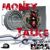 Money Talks  (feat. Nme Dca & Slump Musiq) de Ghost Boy