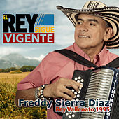 El Rey Sigue Vigente (Rey Vallenato 1995), Vol. 2 de Freddy Sierra Diaz
