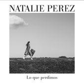 Lo Que Perdimos de Natalie Perez