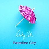 Paradise City by Lucky Cath